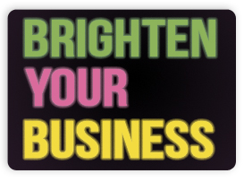brighten your business