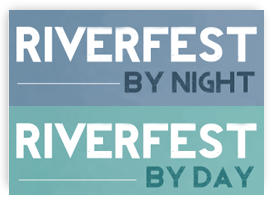 Riverfest: by night and by day